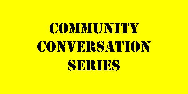 label stating community conversation series