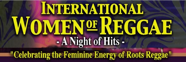international women of reggae banner stating a night of hits
